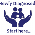 Newly Diagnosed? Start here...
