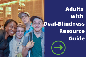 Adults With Deaf-Blindness Resource Guide